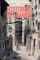 'Historias del Barrio' de Gabi Beltrán y Bartolomé Seguí.