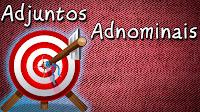 Adjuntos Adnominais - Aula grátis de Português para Concursos ENEM e Vestibular