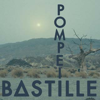 Bastille – Pompeii Lyrics | Letras | Lirik | Tekst | Text | Testo | Paroles - Source: musicjuzz.blogspot.com