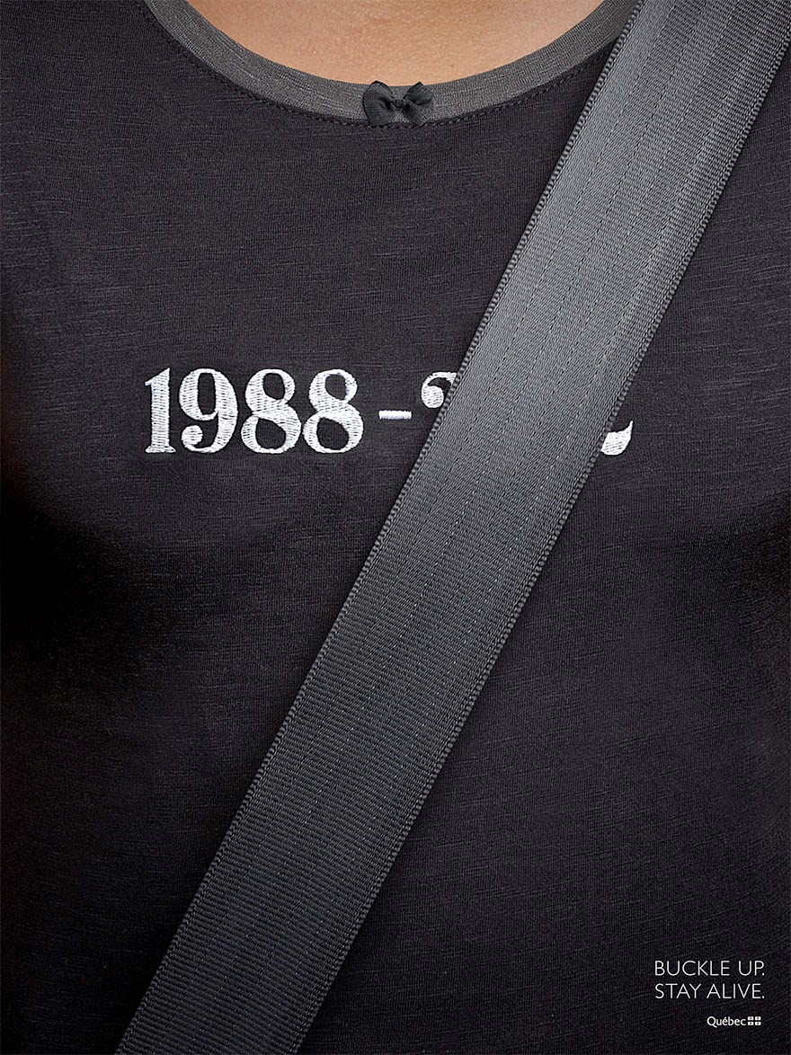 40 Of The Most Powerful Social Issue Ads That'll Make You Stop And Think - Buckle up. Stay alive
