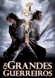 Baixar Filme Os Grandes Guerreiros (Dual Audio) Online Gratis