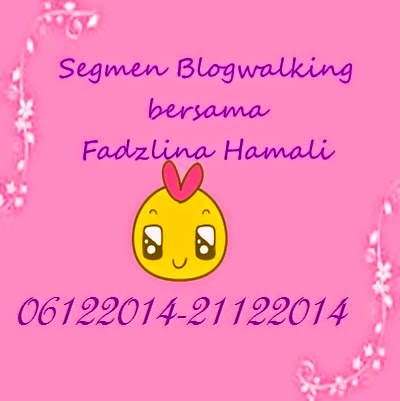 Segmen Blogwalking by Fadzlina (TMT 21 DIs)