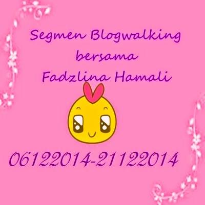 Segmen Blogwalking by Fadzlina (TMT 21 DIs)