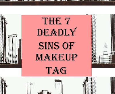 the 7 deadly sins of makeup
