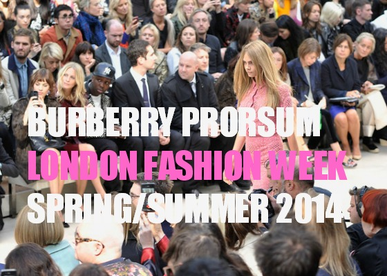 Burberry Prorsum SS14. LFW Alexa Chung Poppy Delevingne Jamal Edwards Kevin Systrom Andrew Bosworth