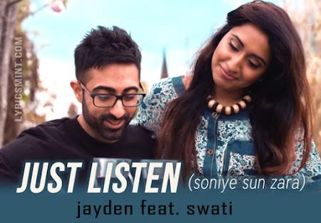 Just Listen (Soniye Sun Zara) - Jayden (2015)