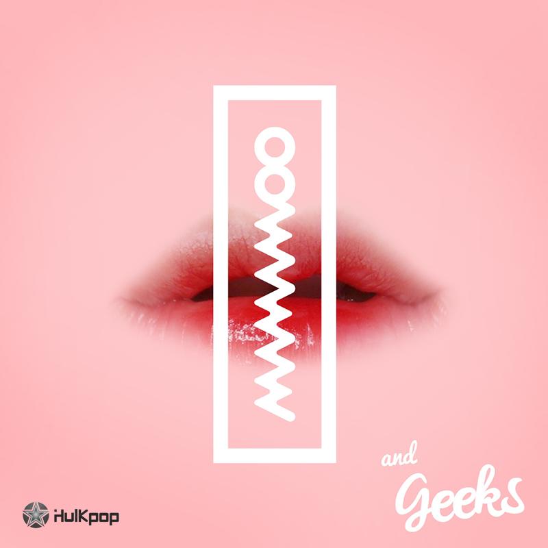 [Single] Mamamoo, Geeks – Hi Hi Ha He Ho