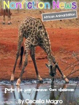 https://www.teacherspayteachers.com/Product/Non-Fiction-News-Common-Core-Close-Reading-Writing-African-Animal-Edition-968316