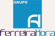GRUPO FERREIRA HORA