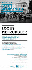 LOCUS METROPOLE le 7 juin 2012  la KUNSTHALLE Mulhouse