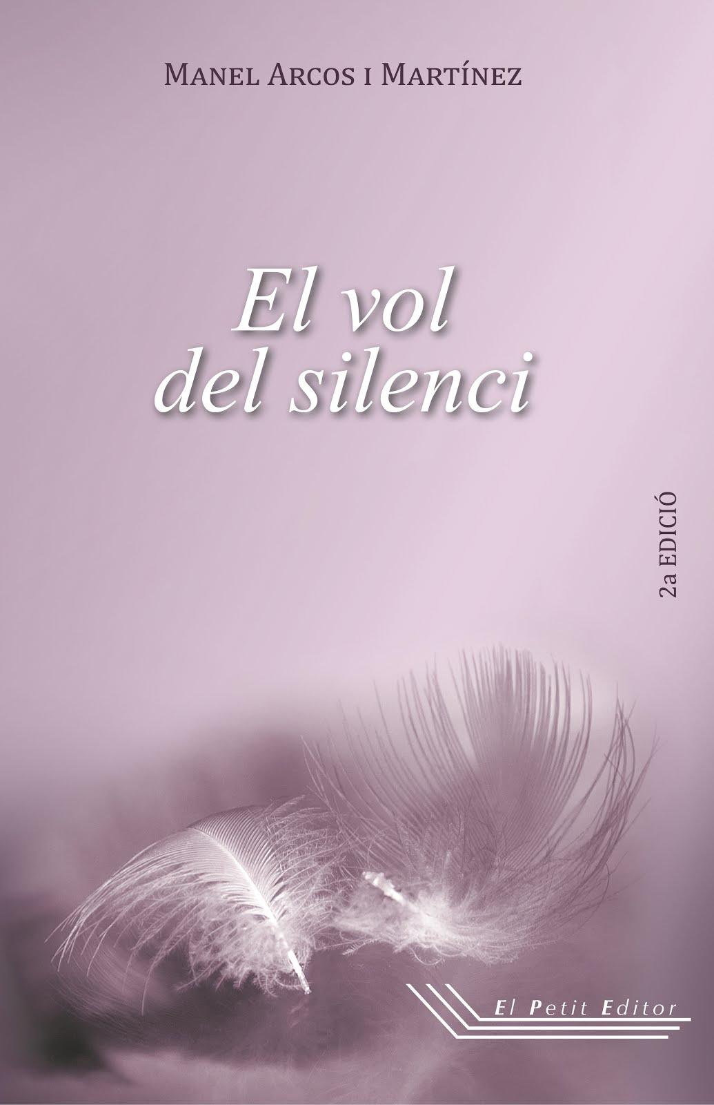 El vol del silenci (2a edició)