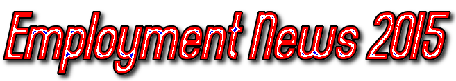 Employment News 2015, Sarkari Naukri, Jobsdhaba