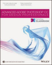 Advanced Photoshop CC for Design Professionals Digital Classroom