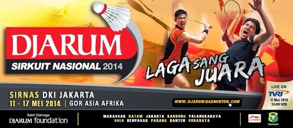 Jadwal Djarum Sirkuit Nasional Jakarta Open 2014
