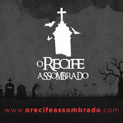 O Recife Assombrado