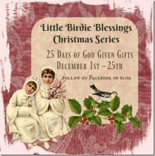 Advent Series 25 Days of God Given Gifts