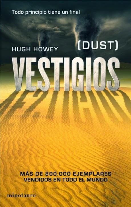 Vestigios (Wool 3) - Hugh Howey  Unademagiaporfavor-libro-Vestigios-Dust-Silo-3-Hugh-Howey-portada