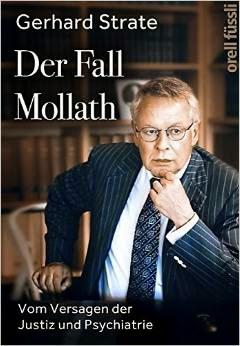 Gerhard Strates Abrechnung mit Justiz und forensischer Psychiatrie