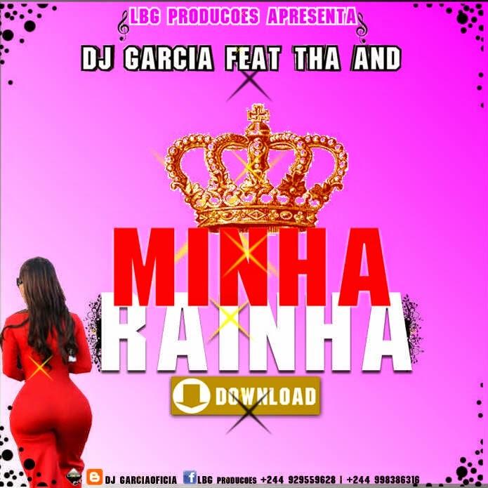 Dj Garcia Apresenta: Tha And - Minha Rainha // Track Promo Projecto Dj e o Mc // Brevemente Lançamento