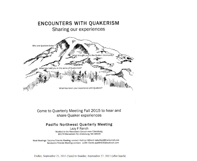 Fall 2015 PNQM Session, Encounters with Quakerism Sharing our eExperiences