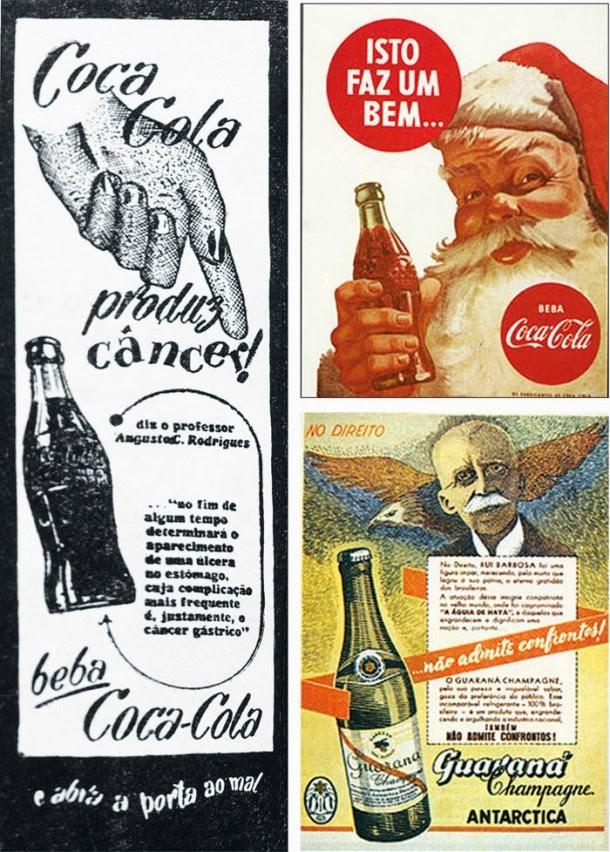 Anúncio apócrifo que falava de supostos malefícios da Coca-Cola foi rebatido com slogan enaltecendo a bebida. Guaraná Antarctica citava Rui Barbosa para desdenhar concorrência