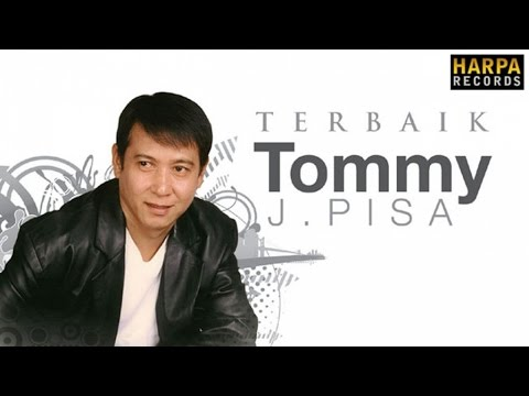 Download Lagu Tommy J Pisa mp3 Lengkap