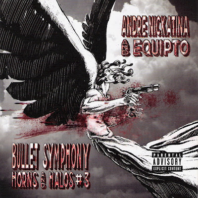 Andre Nickatina & Equipto – Bullet Symphony: Horns And Halos #3 (CD) (2006) (FLAC + 320 kbps)