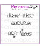 http://www.4enscrap.com/fr/les-matrices-de-coupe/676-mes-amours.html