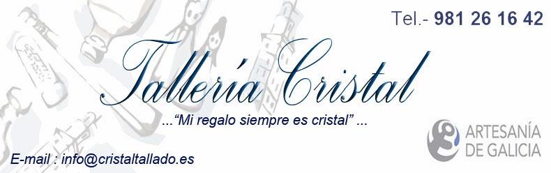 Tallería Cristal