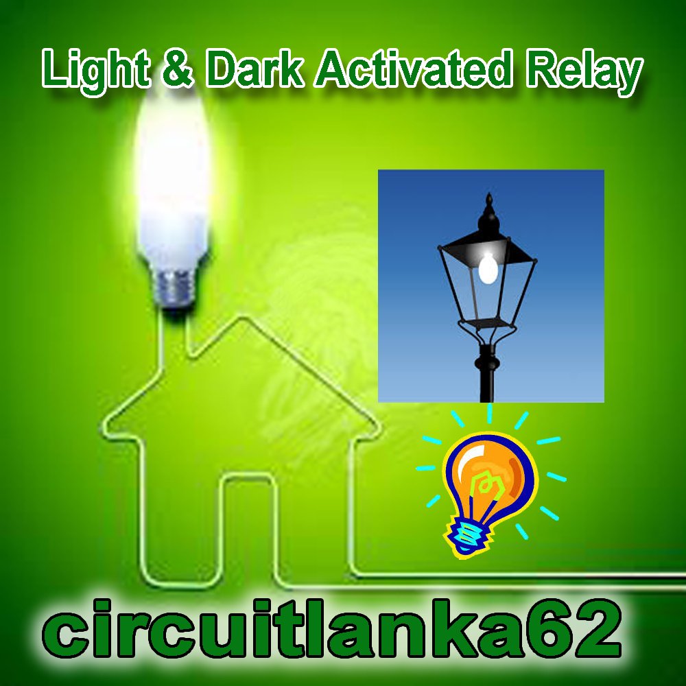 Circuitlanka Light Dark Activated Relay