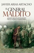 http://lecturasmaite.blogspot.com.es/2013/05/el-general-maldito-de-javier-arias.html