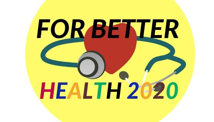 FOR BETTER HEALTH 2020