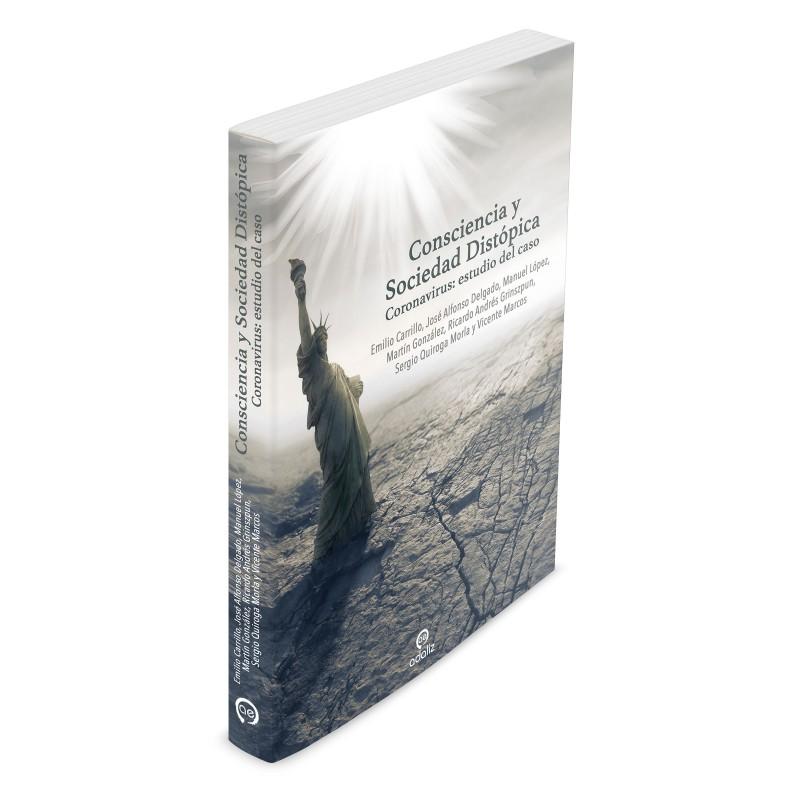 """Ya llegó el libro más esperado: """"Consciencia y Sociedad Distópica (Coronavirus: estudio del caso)"""""""