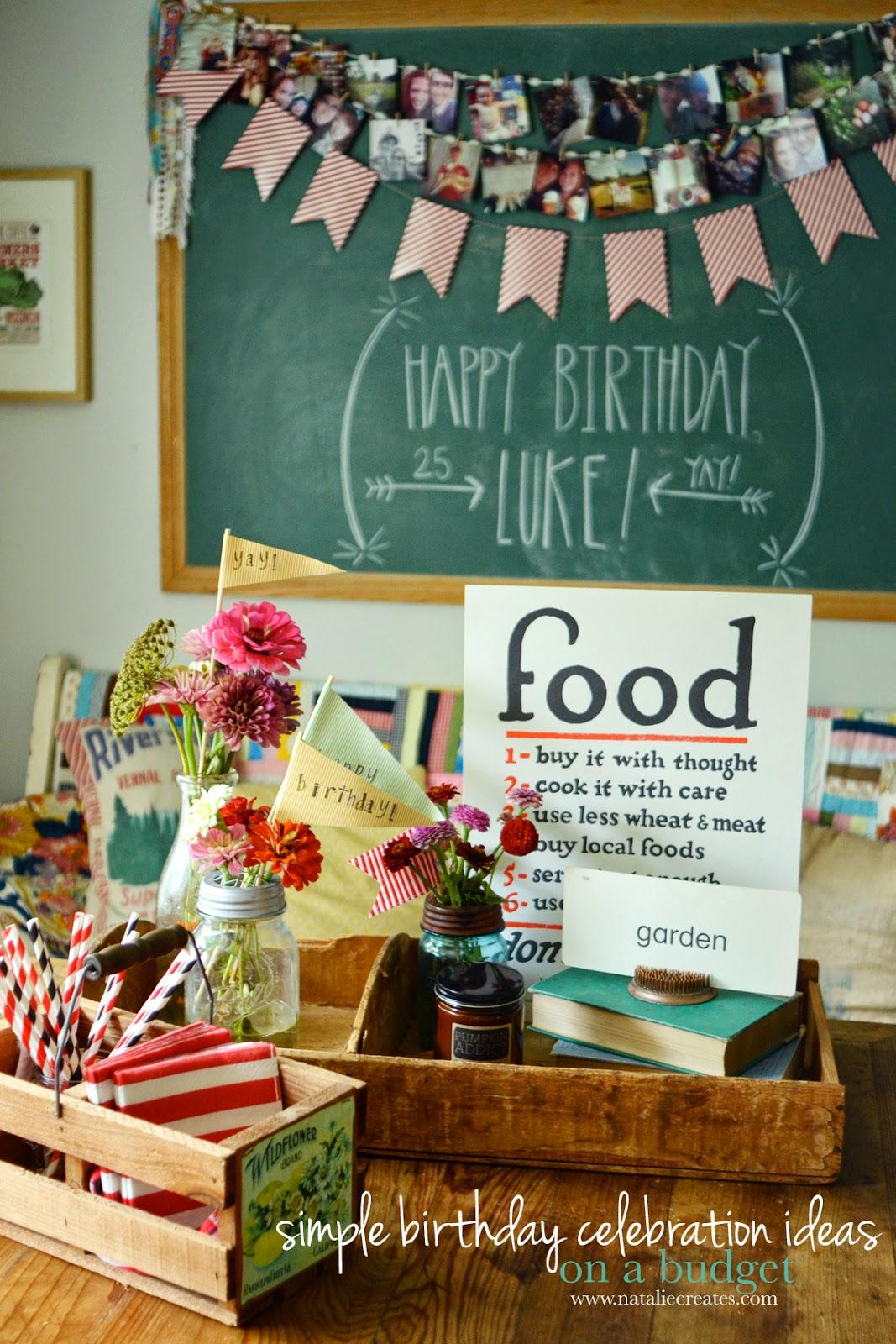 natalie creates: simple birthday celebration ideas on a budget