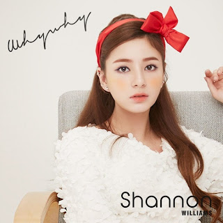 Lirik Lagu Shannon Williams (샤넌) Why Why (왜요왜요) Lyrics
