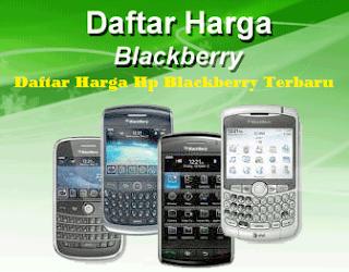 Daftar Harga Hp Blackberry Terbaru Bulan September 2015