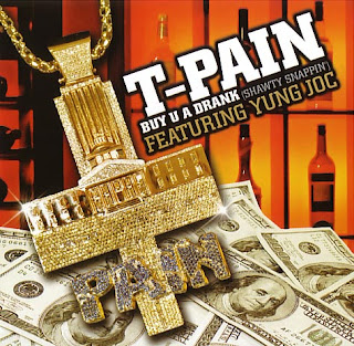 T-Pain  - Buy You a Drank