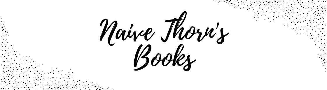 Naive Thorn Books