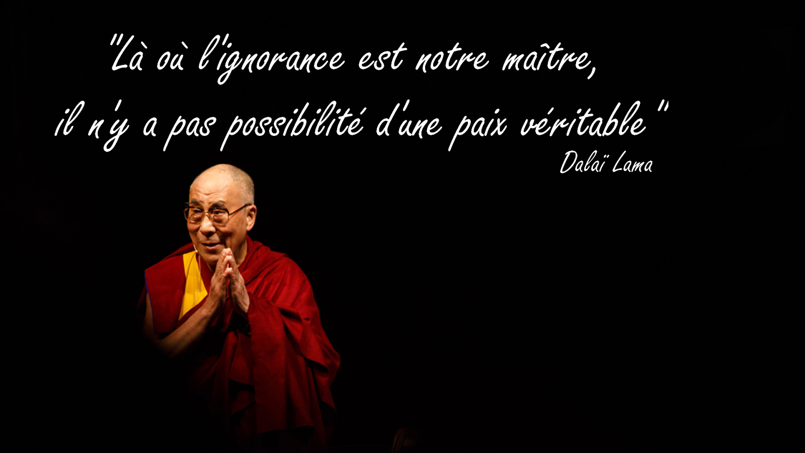 Citaten Dalai Lama : Ensembles des meilleures citations et paroles du dalaï