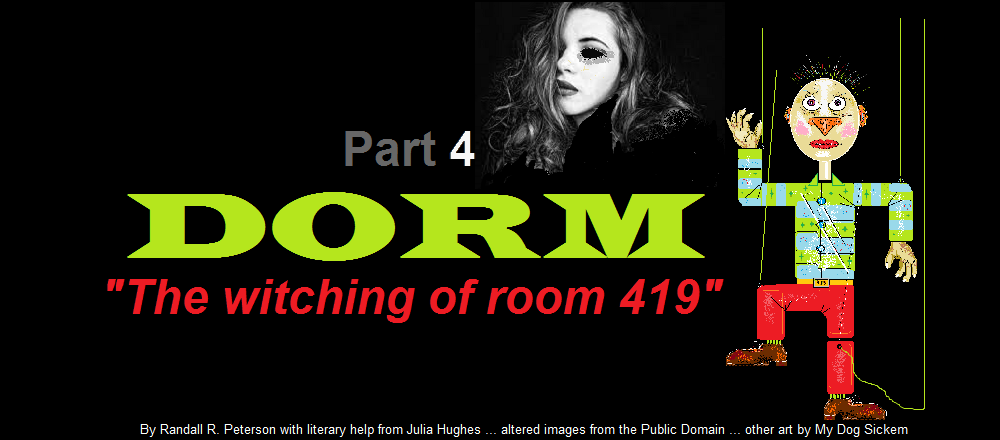 DORM part 4