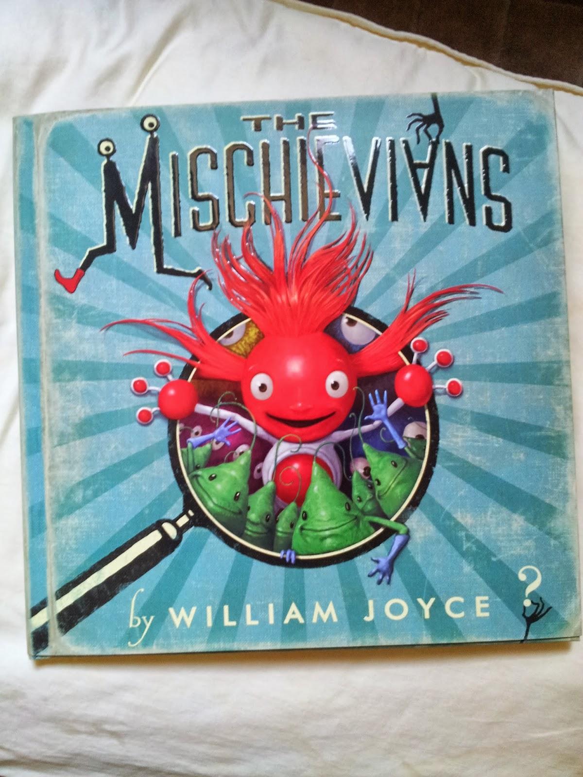 The Mischievians By William Joyce