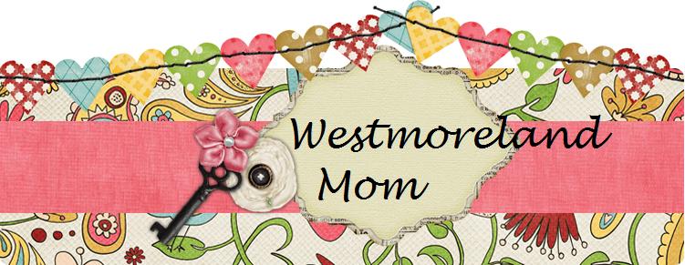 Westmoreland Mom