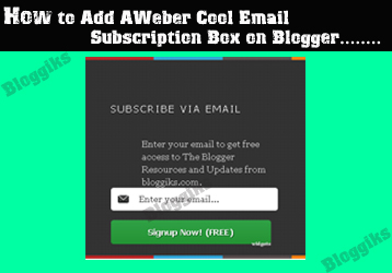 How to Add AWeber Cool Email Subscription Box on Blogger