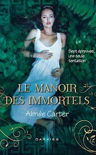 [Carter, Aimée] Le Manoir des Immortels - Tome 1 Le+manoir+des+immortels