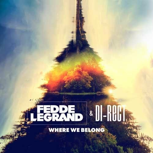 Where We Belong - Preview by Fedde Le Grand