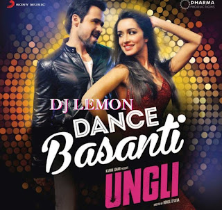 DANCE BASANTI 2K15 MIX - DJ LEMON EXCLUSIVE