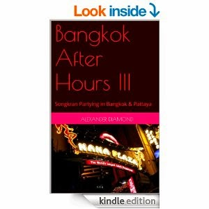 http://www.amazon.com/Bangkok-After-Hours-III-Songkran-ebook/dp/B00KR2T8GI/ref=sr_1_6?ie=UTF8&qid=1401873544&sr=8-6&keywords=bangkok+after+hours