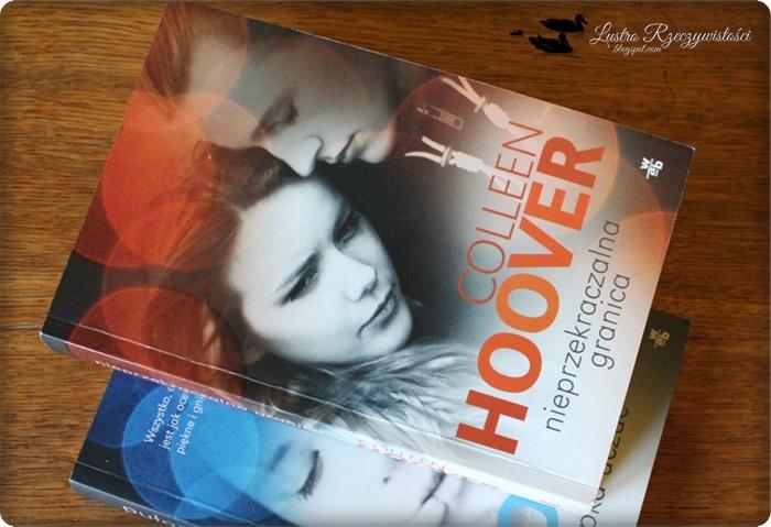 Nieprzekraczalna granica - Colleen Hoover. Równowaga?
