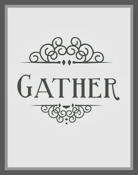 Free Gather Printable from Blissful Roots