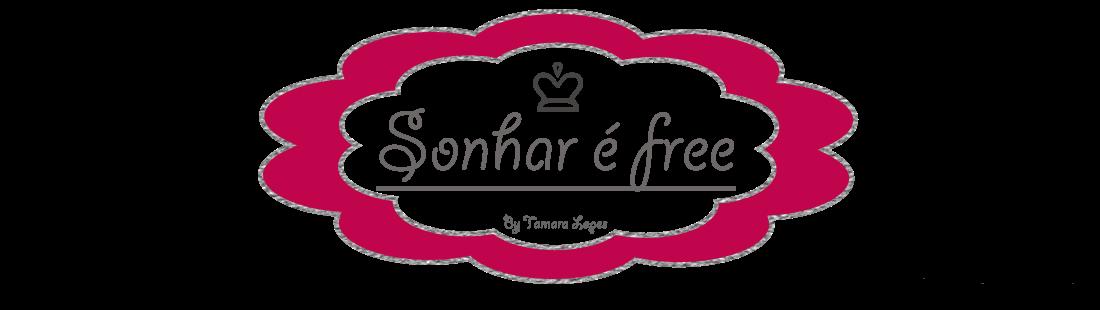 Sonhar é free